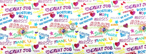 First responder, EMS, Nurses, Hero and more in rainbow on WHITE Thank you to Our Heroes by Print Concepts 10349 - Fabric by the yard
